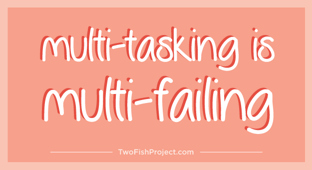 multi-tasking is multi-failing
